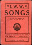 (30194) Industrial Workers of the World, Song Book, 1915