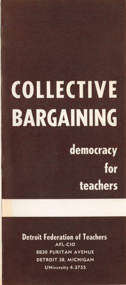 (34034) Detroit Federation of Teachers Collective Bargaining Pamphlet, 1964