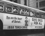 (35887) You are the heart of Detroit.. GIVE ONCE FOR ALL, 1955 TORCH DRIVE, OCT. 18-NOV. 10; Promotion buses; Miss Torchy, 1955.