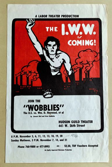 "(46055) Labor Theater, ""Wobblies,"" Haywood, 1976"