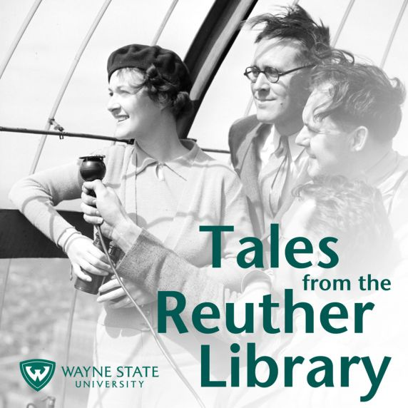 Tales from the Reuther Library Podcast Artwork